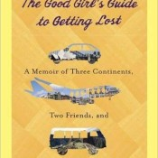 Review – The Good Girl's Guide to Getting Lost